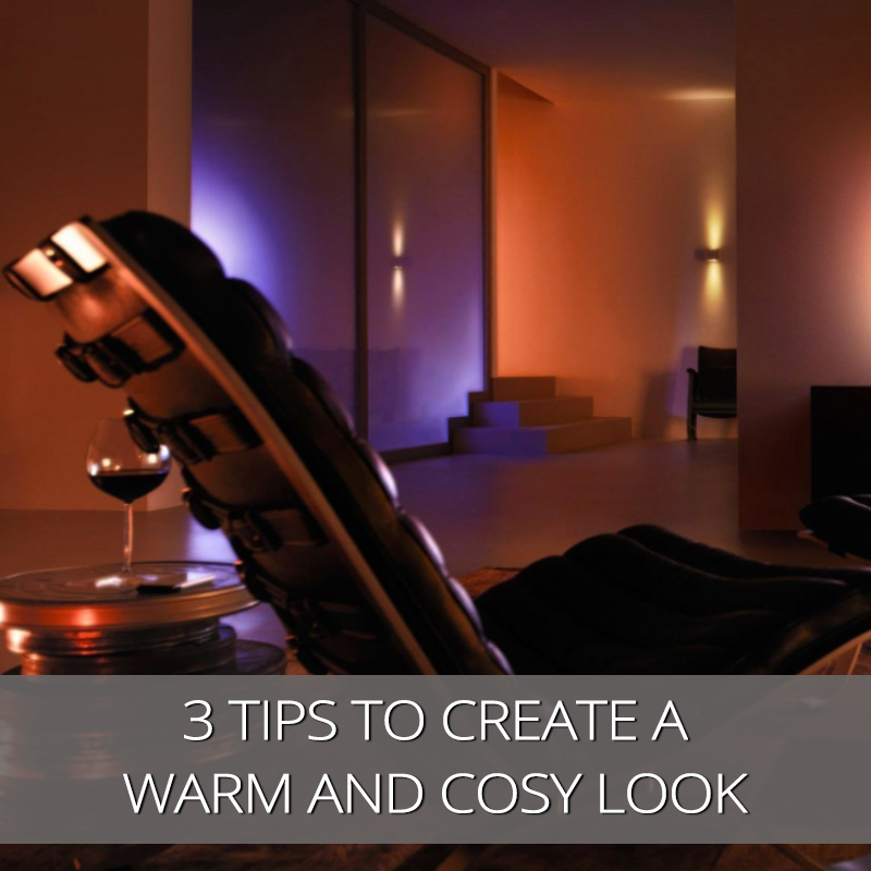 3 Lighting Tips To Create A Warm And Cosy Feel To Your Room