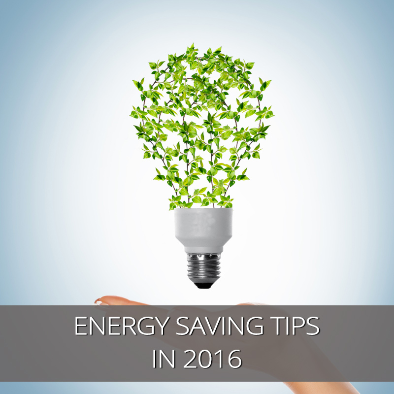Quick tips on energy saving in 2016